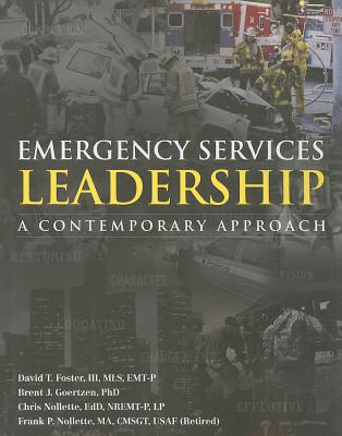 Emergency Services Leadership By Foster